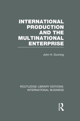 International Production and the Multinational Enterprise (RLE International Business) book cover