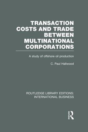 Transaction Costs & Trade Between Multinational Corporations (RLE International Business): 1st Edition (Paperback) book cover