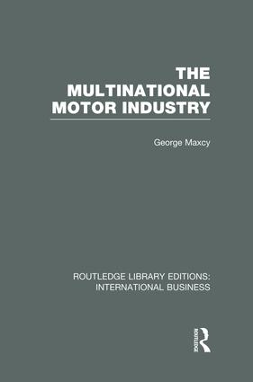 The Multinational Motor Industry (RLE International Business) book cover