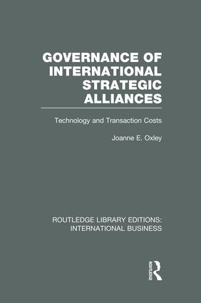 Governance of International Strategic Alliances (RLE International Business): Technology and Transaction Costs, 1st Edition (e-Book) book cover
