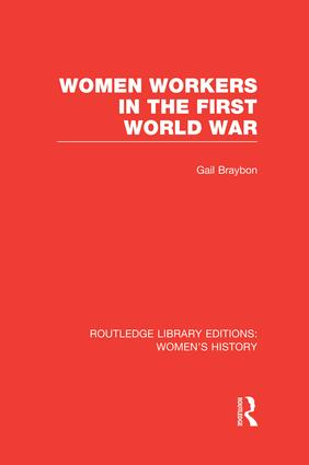 Women Workers in the First World War book cover