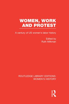 Women, Work, and Protest: A Century of U.S. Women's Labor History book cover