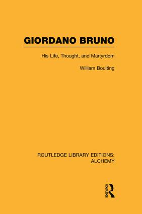 Giordano Bruno: His Life, Thought, and Martyrdom book cover