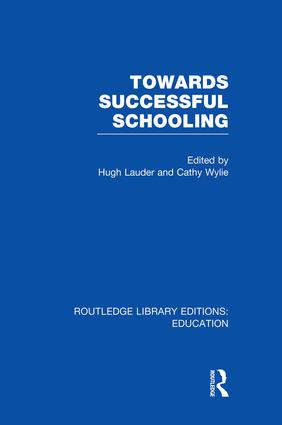 Towards Successful Schooling  (RLE Edu L Sociology of Education)