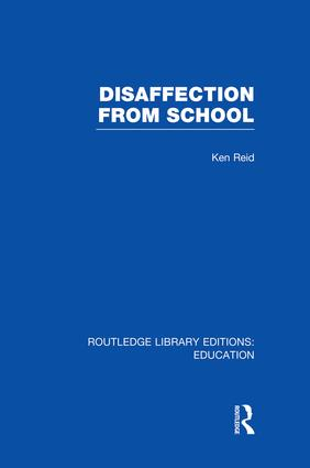 Disaffection From School (RLE Edu M): 1st Edition (Paperback) book cover