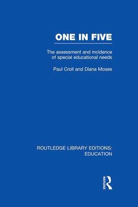 One in Five (RLE Edu M): The Assessment and Incidence of Special Educational Needs book cover