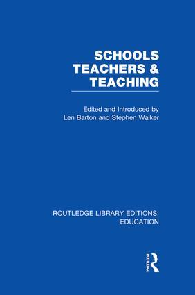 Schools, Teachers and Teaching (RLE Edu N): 1st Edition (Paperback) book cover