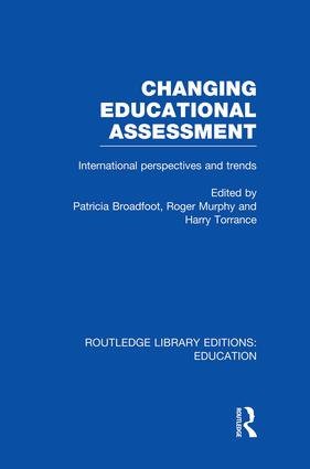 Changing Educational Assessment: International Perspectives and Trends book cover