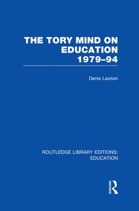 The Tory Mind on Education: 1979-1994 book cover