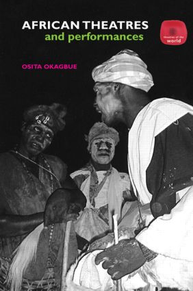 African Theatres and Performances: 1st Edition (e-Book) book cover