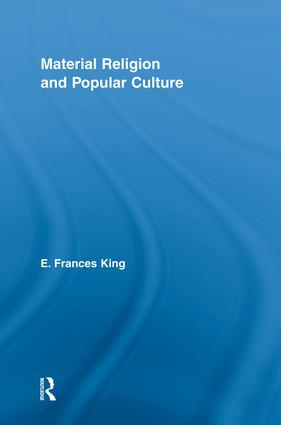 Material Religion and Popular Culture: 1st Edition (Paperback) book cover