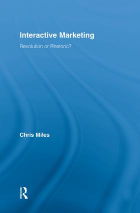 Interactive Marketing: Revolution or Rhetoric? book cover