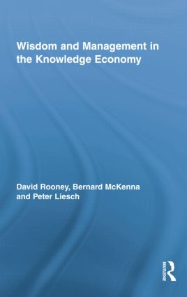 Wisdom and Management in the Knowledge Economy book cover