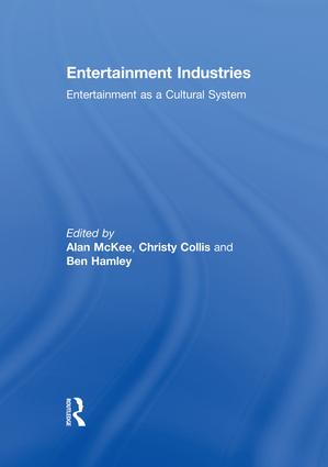 Entertainment Industries: Entertainment as a Cultural System book cover