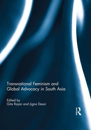 Transnational Feminism and Global Advocacy in South Asia book cover
