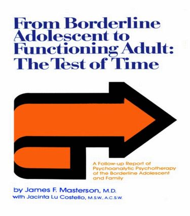 From Borderline Adolescent to Functioning Adult: The Test of Time (Hardback) book cover