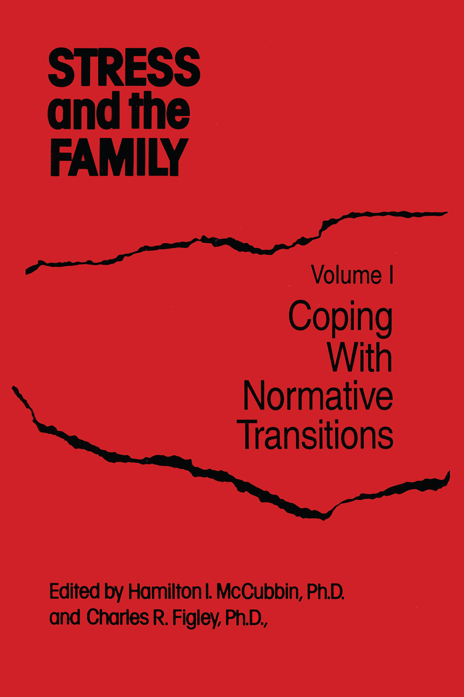 Stress And The Family: Coping With Normative Transitions book cover