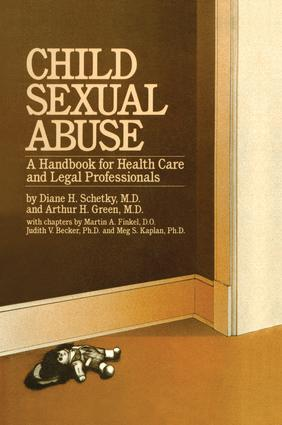 Child Sexual Abuse: A Handbook For Health Care And Legal Professions, 1st Edition (Paperback) book cover