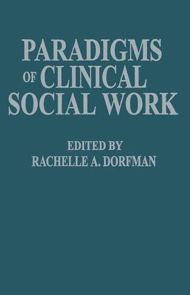 Paradigms of Clinical Social Work: 1st Edition (Paperback) book cover