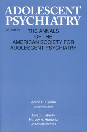 Adolescent Psychiatry, V. 22: Annals of the American Society for Adolescent Psychiatry, 1st Edition (Paperback) book cover