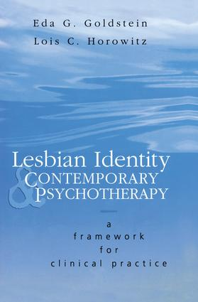 Lesbian Identity and Contemporary Psychotherapy: A Framework for Clinical Practice, 1st Edition (Paperback) book cover