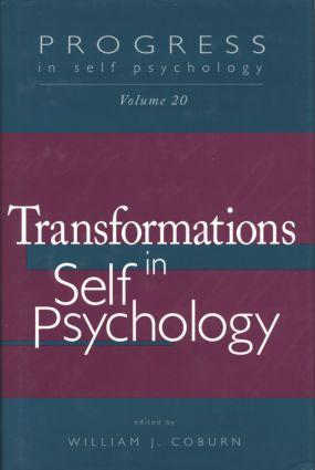 Progress in Self Psychology, V. 20: Transformations in Self Psychology, 1st Edition (Paperback) book cover