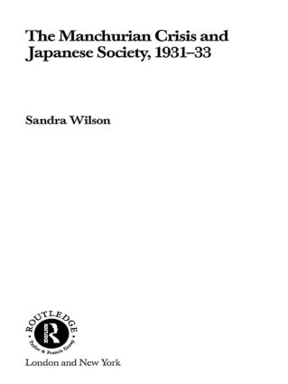 The Manchurian Crisis and Japanese Society, 1931-33 book cover