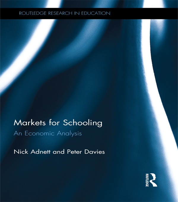 Markets for Schooling: An Economic Analysis book cover