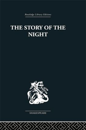 The Story of the Night: Studies in Shakespeare's Major Tragedies, 1st Edition (Paperback) book cover