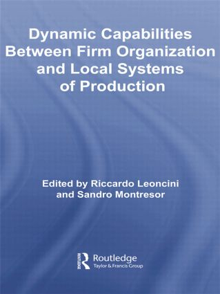 Dynamic Capabilities Between Firm Organisation and Local Systems of Production book cover