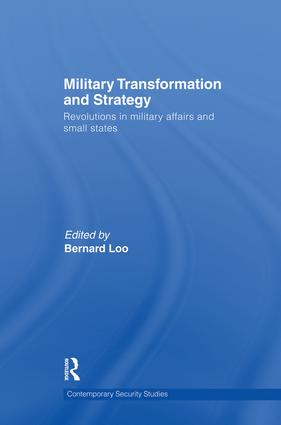 Military Transformation and Strategy: Revolutions in Military Affairs and Small States book cover