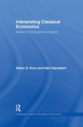 Interpreting Classical Economics: Studies in Long-Period Analysis, 1st Edition (Paperback) book cover