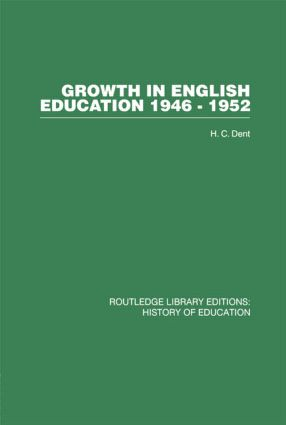 Growth in English Education: 1946-1952, 1st Edition (Paperback) book cover