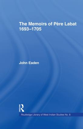 The Memoirs of Pere Labat, 1693-1705: First English Translation, 1st Edition (Paperback) book cover