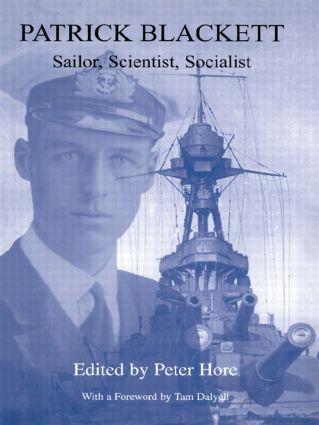 Patrick Blackett: Sailor, Scientist, Socialist, 1st Edition (Paperback) book cover