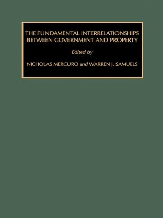 The Fundamental Interrelationships between Government and Property (Hardback) book cover