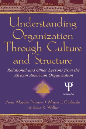 Understanding Organization Through Culture and Structure: Relational and Other Lessons From the African American Organization, 1st Edition (Paperback) book cover