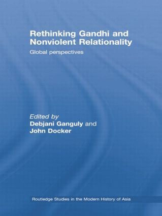 Rethinking Gandhi and Nonviolent Relationality