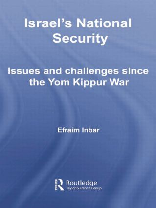 Israel's National Security: Issues and Challenges Since the Yom Kippur War book cover