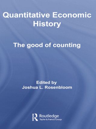 Quantitative Economic History: The good of counting book cover