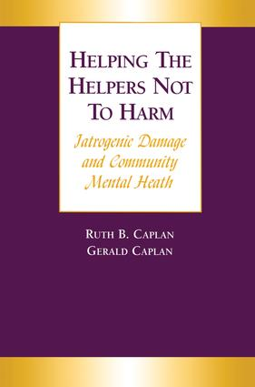 Helping the Helpers Not to Harm: 1st Edition (Paperback) book cover