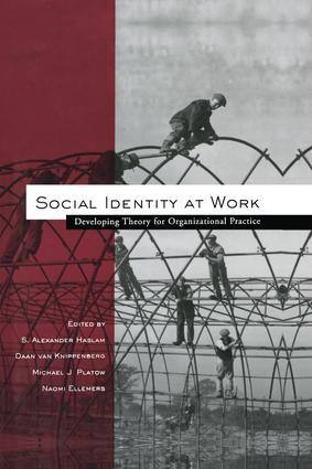 Social Identity at Work: Developing Theory for Organizational Practice (Paperback) book cover