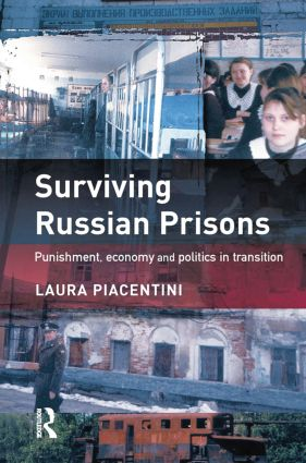 Surviving Russian Prisons