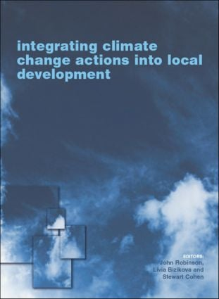 Integrating Climate Change Actions into Local Development: 1st Edition (Paperback) book cover