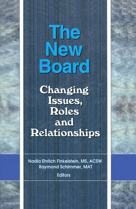 The New Board: Changing Issues, Roles and Relationships book cover