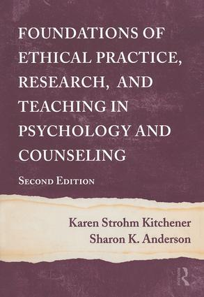 Foundations of Ethical Practice, Research, and Teaching in Psychology and Counseling: 1st Edition (Paperback) book cover