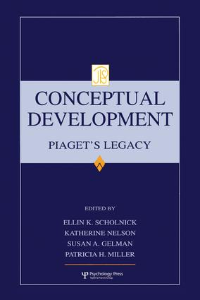Conceptual Development: Piaget's Legacy (Hardback) book cover