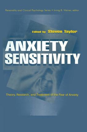 Anxiety Sensitivity: theory, Research, and Treatment of the Fear of Anxiety, 1st Edition (Paperback) book cover