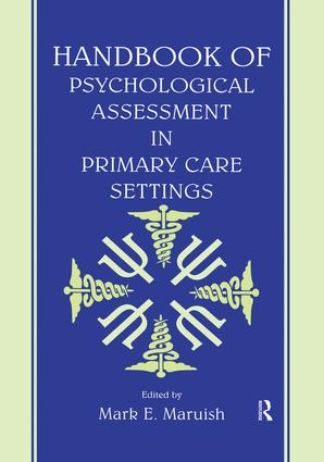 Handbook of Psychological Assessment in Primary Care Settings (Paperback) book cover
