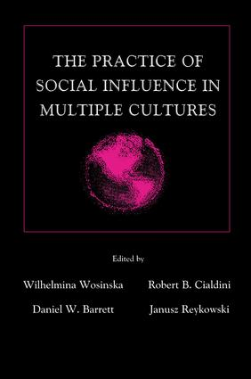 The Practice of Social influence in Multiple Cultures (Hardback) book cover